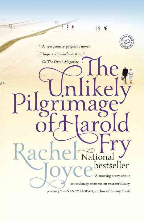 The Unlikely Pilgrimage of Harold Fry By Joyce, Rachel